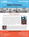 "Sociology Colloquium Series: ""Digital Divisions: How Schools Create Inequality in the Tech Era"" by Matt Rafalow"
