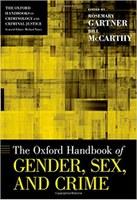 Oxford Handbook of Gender, Sex, and Crime.