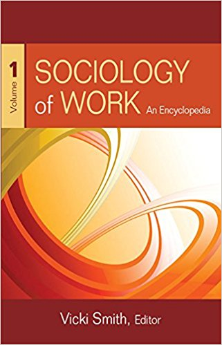 Sociology of Work: An Encyclopedia